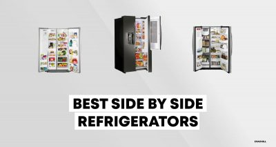15 Best Side By Side Refrigerators in 2019: A Helpful Guide
