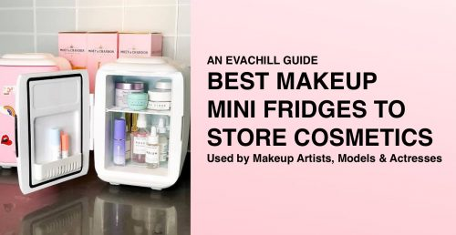 10 Best Mini Makeup Fridges For Storing Your Expensive Cosmetics